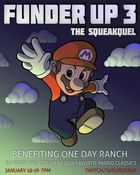 Funder Up 3: The Squeakquel Benefitting One Day Range January 18th 2019 7PM CST